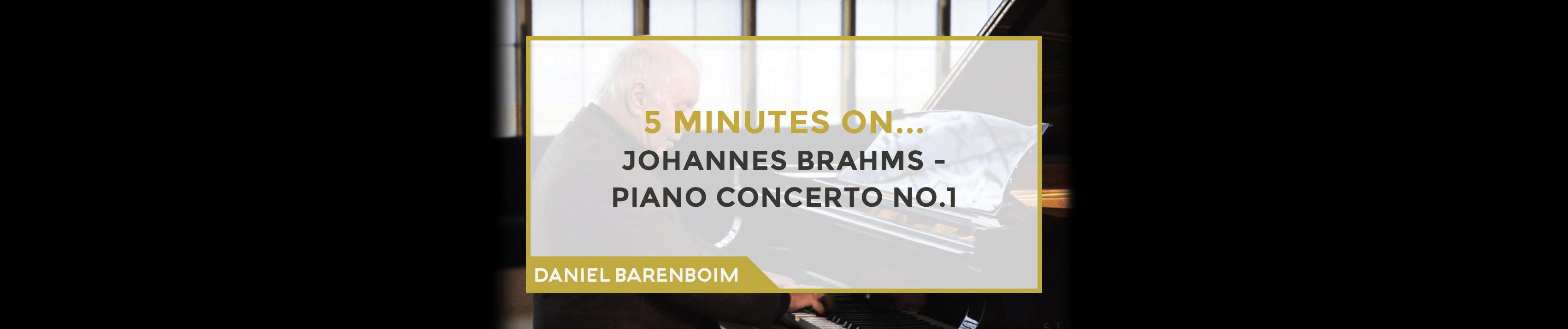 Daniel Barenboim, Brahms' Piano Concerto No.1