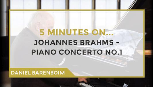 Daniel Barenboim, le Concerto pour piano n°1 de Brahms