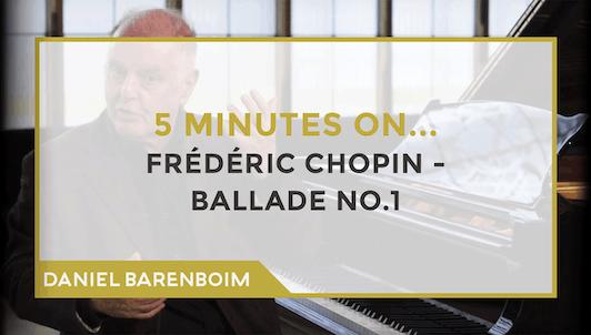 Daniel Barenboim, Chopin's Ballade No. 1