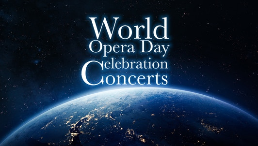 World Opera Day Celebration Concert